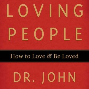 Loving People- Digital Download Series