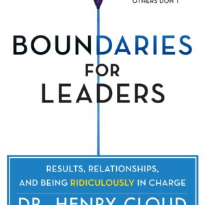 Boundaries For Leaders Book