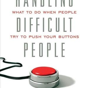 Handling Difficult People Book