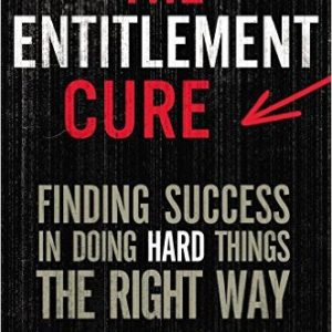 The Entitlement Cure Book