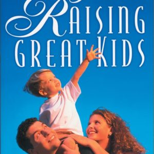 Raising Great Kids Book
