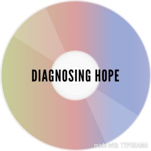 Diagnosing Hope