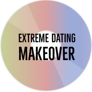 Extreme Dating Makeover